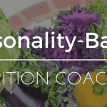 How Your Client's Personality Impacts Nutrition Coaching