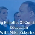 The Trifecta of Continuing Education