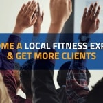 How To Establish Yourself As A Local Personal Training Expert