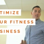 3 Ways To Optimize Your Fitness Business