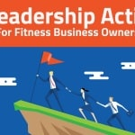 Becoming A Leader In Your Fitness Business