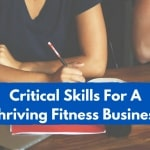 5 Business Skills For The Fitness Business Owner