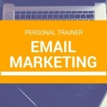 Personal Trainer Email Marketing Plan