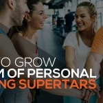 Building A Strong Team For Your Fitness Business