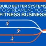 Developing Systems For Your Fitness Business