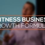 Your Fitness Business Growth Formula