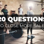 Personal Training Sales: 20 Questions To Qualify Prospects