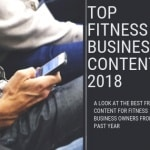 Top Fitness Business Content of 2018