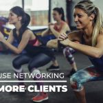 Networking To Grow Your Fitness Business