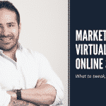 Marketing Virtual and Online Services: What to Tweak, What to Keep